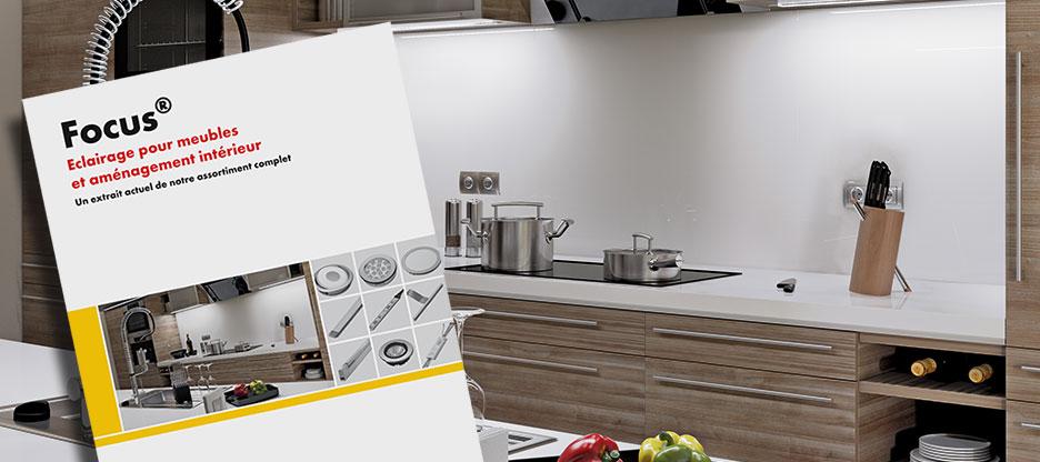 Le nouveau Focus « Eclairage pour meubles et aménagement intérieur »