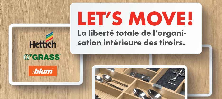 La liberté totale de l'organisation intérieure des tiroirs.
