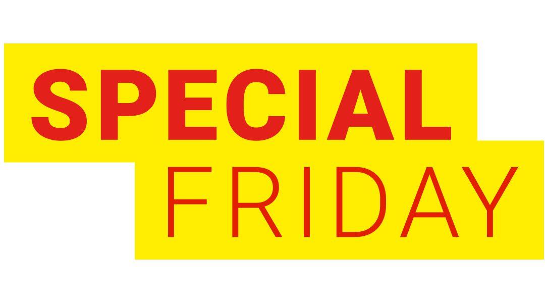 SPECIAL FRIDAY – Profitez de nos offres TOP aujourd'hui seulement !